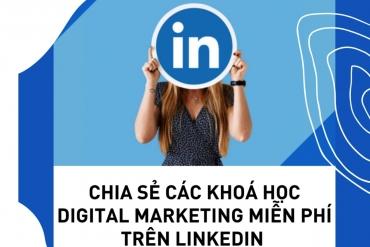 Trở thành chuyên gia digital với các khoá học miễn phí trên Linkedin